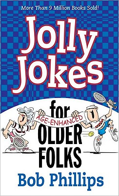 Jolly Jokes for Older Folks By Phillips, Bob